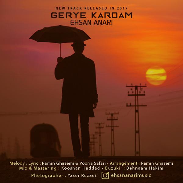 نامبر وان موزیک | دانلود آهنگ جدید Ehsan-Anari-Gerye-Kardam