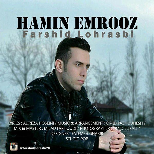 نامبر وان موزیک | دانلود آهنگ جدید Farshid-Lohrasbi-Hamin-Emrooz