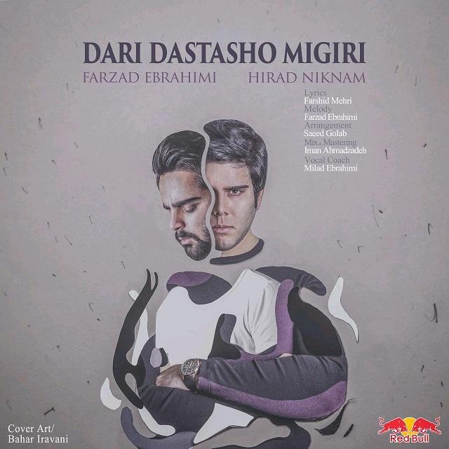 نامبر وان موزیک | دانلود آهنگ جدید Farzad-Ebrahimi-Hirad-Niknam-Dari-Dastasho-Migiri