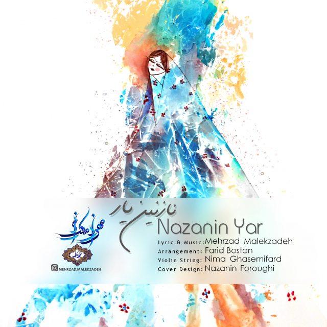 نامبر وان موزیک | دانلود آهنگ جدید Mehrzad-Malekzadeh-Nazanin-Yar