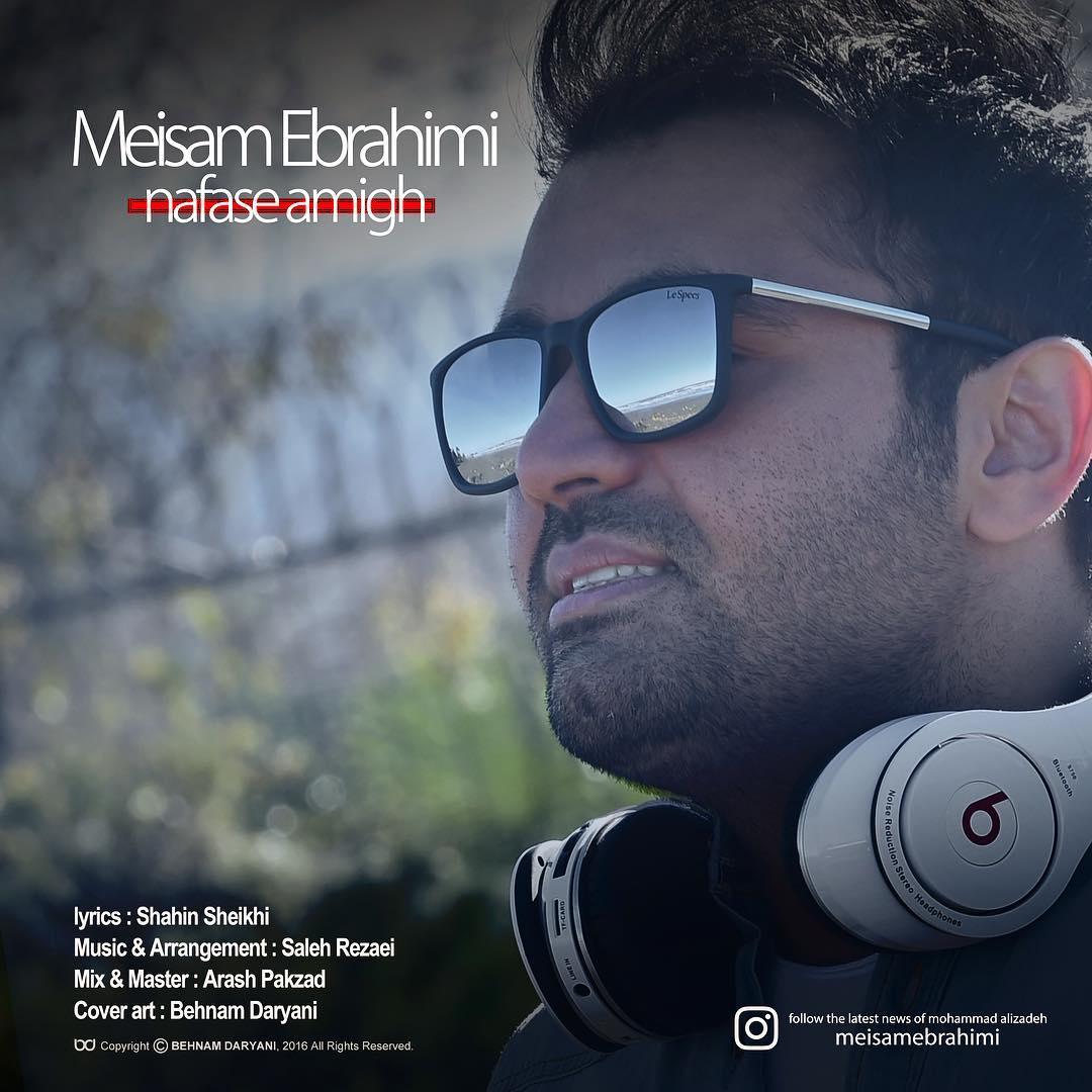 نامبر وان موزیک | دانلود آهنگ جدید Meysam-Ebrahimi-Nafase-Amigh.