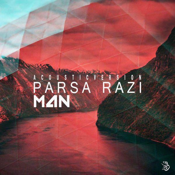 نامبر وان موزیک | دانلود آهنگ جدید Parsa-Razi-Man-Acoustic-Version