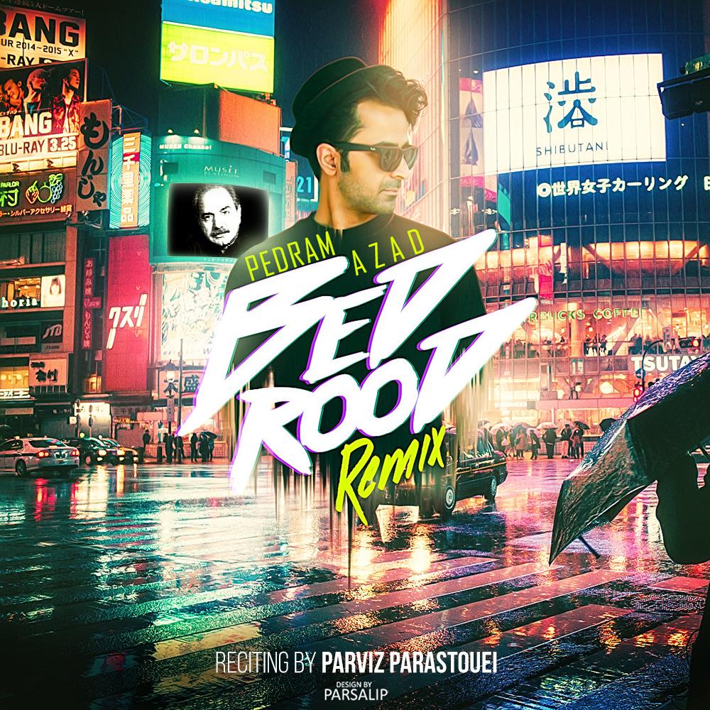 نامبر وان موزیک   دانلود آهنگ جدید Pedram-Azad-Bedrood-Remix
