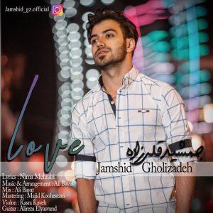 نامبر وان موزیک   دانلود آهنگ جدید Jamshid-Gholizadeh-Eshgh-300x300