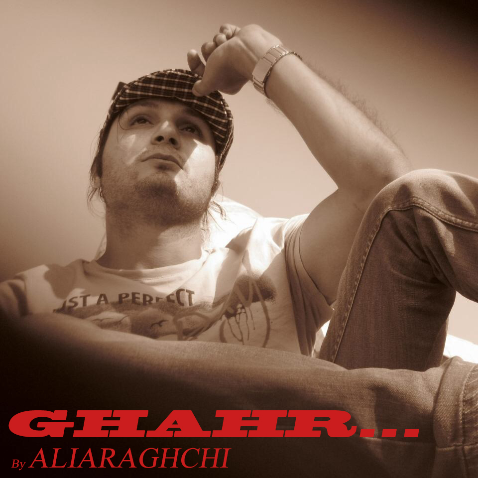 نامبر وان موزیک | دانلود آهنگ جدید Aliaraghchi-Ghahr
