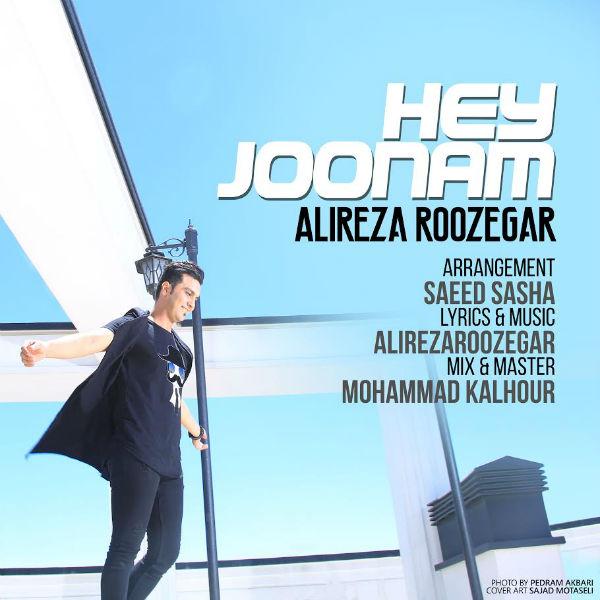نامبر وان موزیک | دانلود آهنگ جدید Alireza-Roozegar-Hey-Joonam