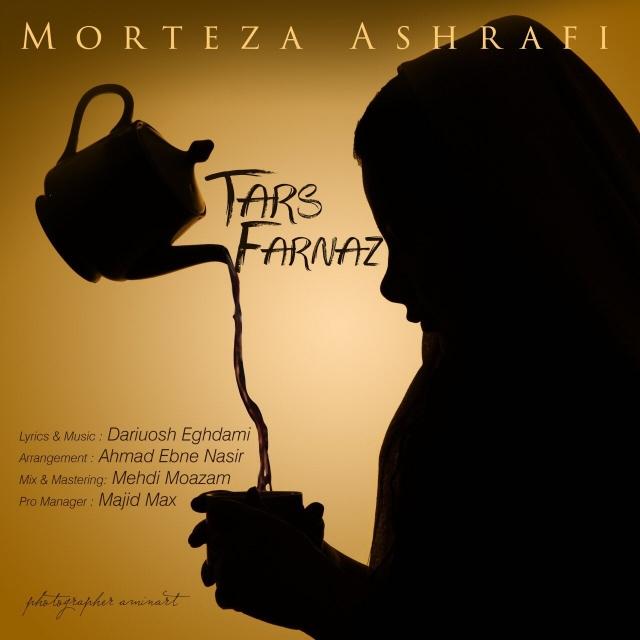 نامبر وان موزیک | دانلود آهنگ جدید Morteza-Ashrafi-Tars-Farnaz