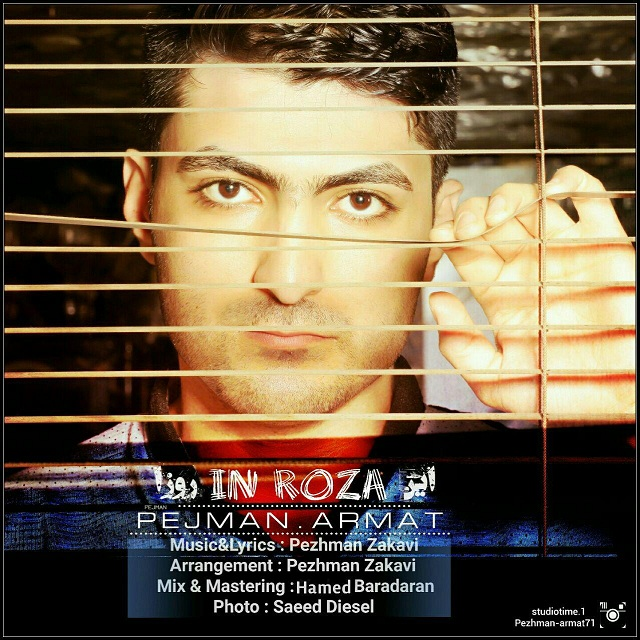 نامبر وان موزیک | دانلود آهنگ جدید Pezhman-Armat-In-Rooza