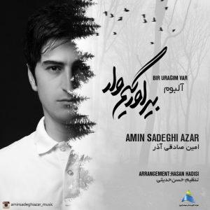 نامبر وان موزیک | دانلود آهنگ جدید Amin-Sadeghi-Azar-Bir-Uragim-Var-300x300