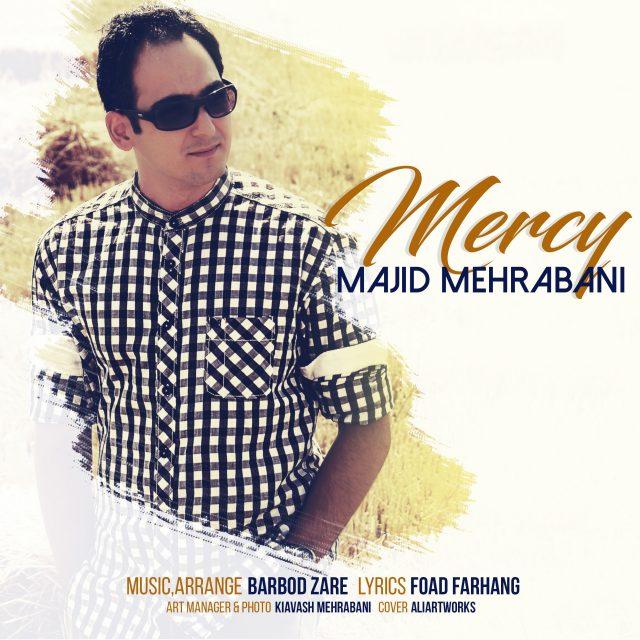 نامبر وان موزیک | دانلود آهنگ جدید Majid-Mehrabani-Mercy