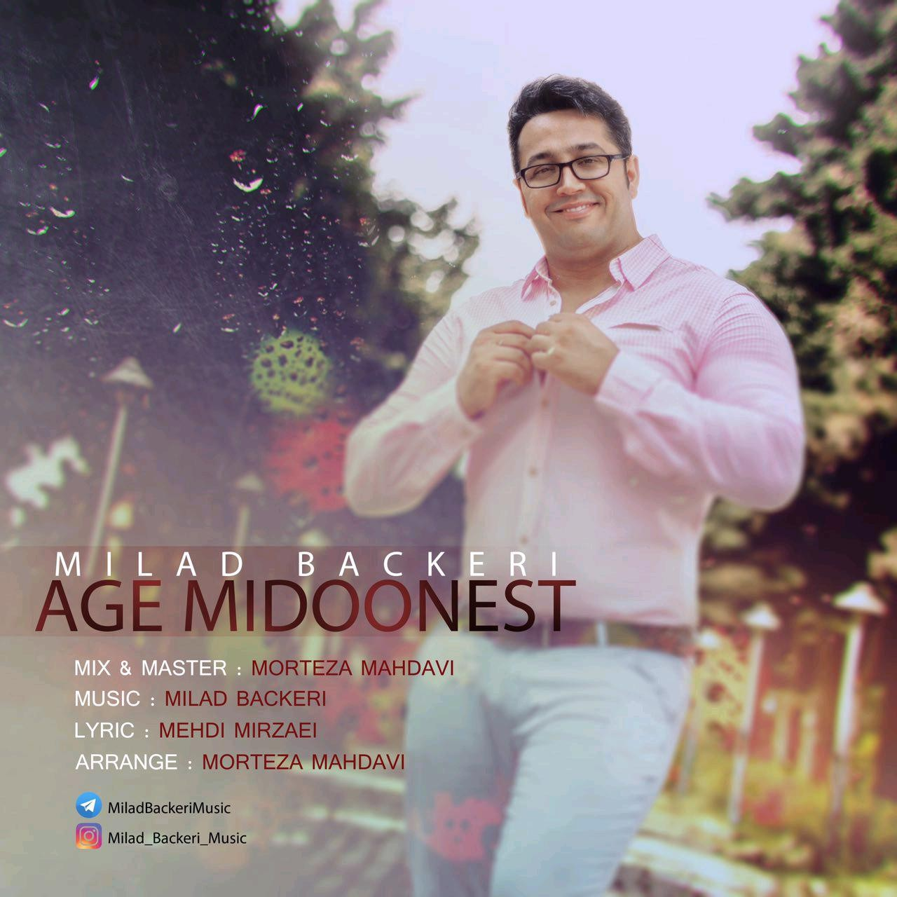 نامبر وان موزیک | دانلود آهنگ جدید Milad-Backeri-Age-Midoonest