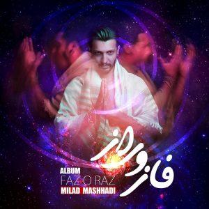 نامبر وان موزیک | دانلود آهنگ جدید Milad-Mashhadi-Fazo-Raz-300x300