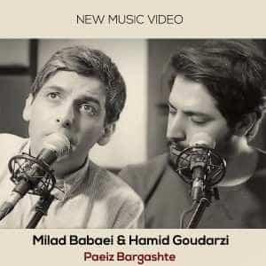 نامبر وان موزیک | دانلود آهنگ جدید Milad-Babaei-Hamid-Goudarzi-Paeiz-Bargashte-300x300
