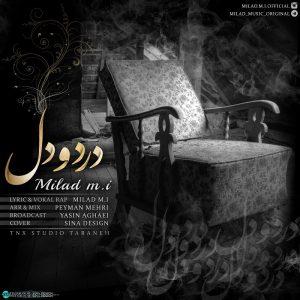 نامبر وان موزیک | دانلود آهنگ جدید Milad-M.I-Dard-O-Del-300x300