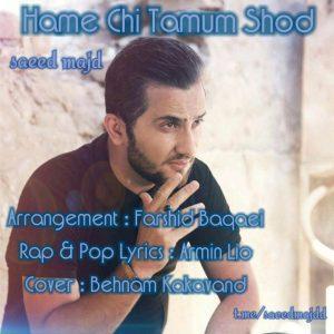 نامبر وان موزیک   دانلود آهنگ جدید Saeed-Majd-Hame-Chi-Tamum-Shod-300x300