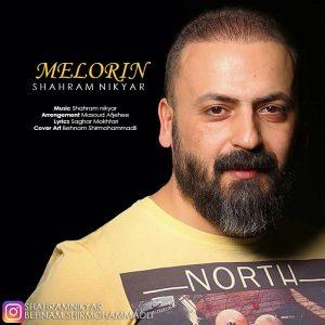 نامبر وان موزیک   دانلود آهنگ جدید Shahram-Nikyar-Melorin-300x300