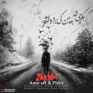 نامبر وان موزیک | دانلود آهنگ جدید Amir-off-Pitley-Zakhm-300x300