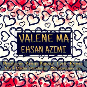 نامبر وان موزیک   دانلود آهنگ جدید Ehsan-Azimi-Valene-Ma-300x300