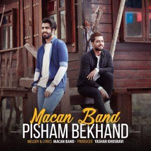 نامبر وان موزیک | دانلود آهنگ جدید Macan-Band-Pisham-Bekhand-300x300