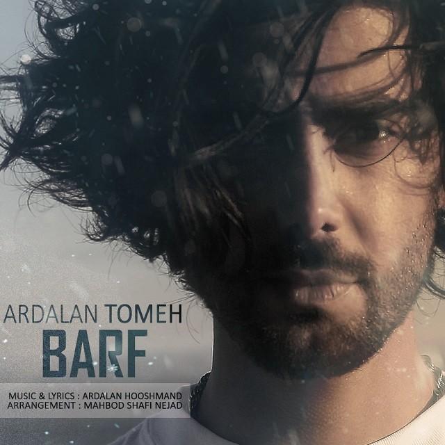 نامبر وان موزیک | دانلود آهنگ جدید Ardalan-Tomeh-Barf
