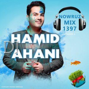 نامبر وان موزیک | دانلود آهنگ جدید Dj-Hamid-Ahani-Nowruz-Mix-1397-300x300