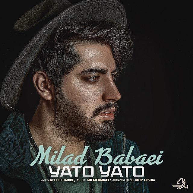 نامبر وان موزیک | دانلود آهنگ جدید Milad-Babaei-Yato-Yato