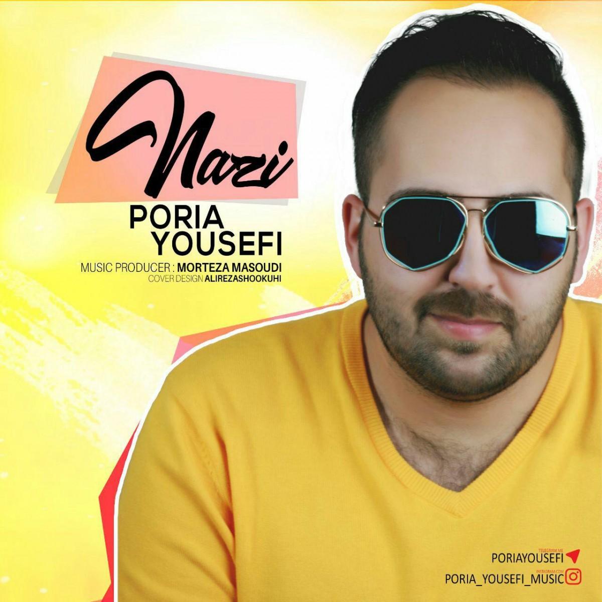 نامبر وان موزیک | دانلود آهنگ جدید Poria-Yousefi-Nazi