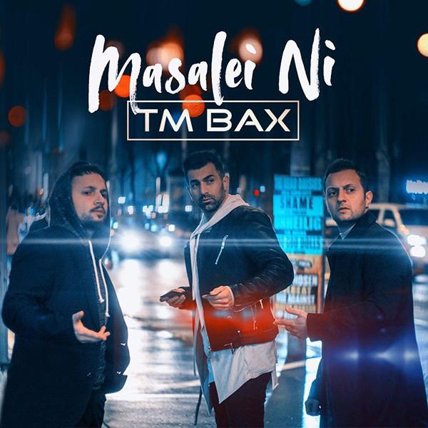نامبر وان موزیک | دانلود آهنگ جدید TM-Bax-Masalei-Ni