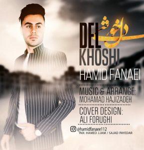 نامبر وان موزیک | دانلود آهنگ جدید Hamid-Fanaei-Delkhoshi-289x300