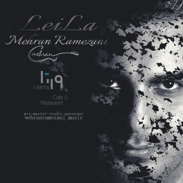 نامبر وان موزیک | دانلود آهنگ جدید Mehran-Ramezani-Leila