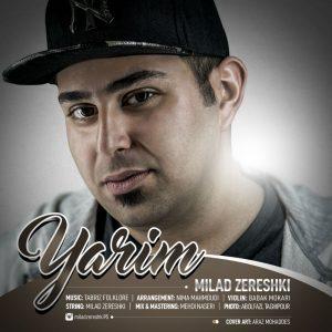 نامبر وان موزیک | دانلود آهنگ جدید Milad-Zereshki-Yarim-300x300