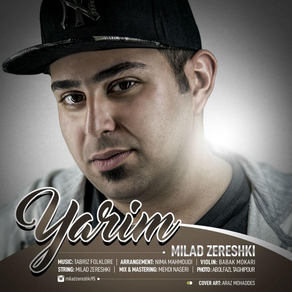 نامبر وان موزیک   دانلود آهنگ جدید Milad-Zereshki-Yarim