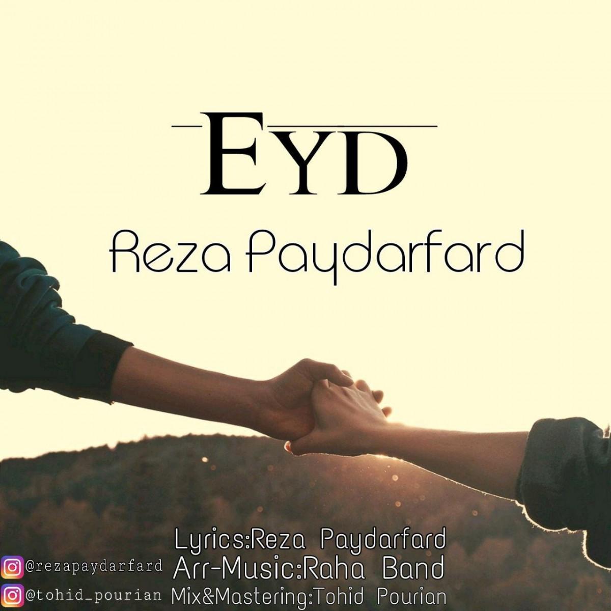 نامبر وان موزیک | دانلود آهنگ جدید Reza-Paydarfard-Eyd