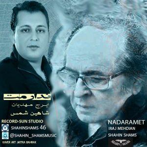 نامبر وان موزیک | دانلود آهنگ جدید Shahin-Shams-Nadaramet-Ft-Iraj-Mehdian-300x300