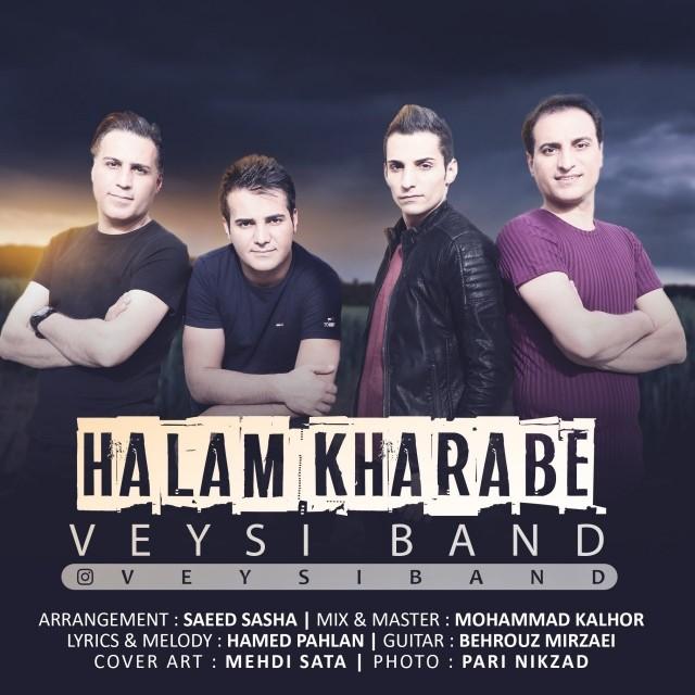 نامبر وان موزیک | دانلود آهنگ جدید Veysi-Band-Halam-Kharabe