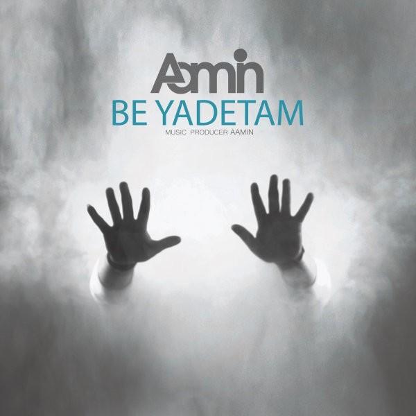 نامبر وان موزیک | دانلود آهنگ جدید Aamin-Be-Yadetam