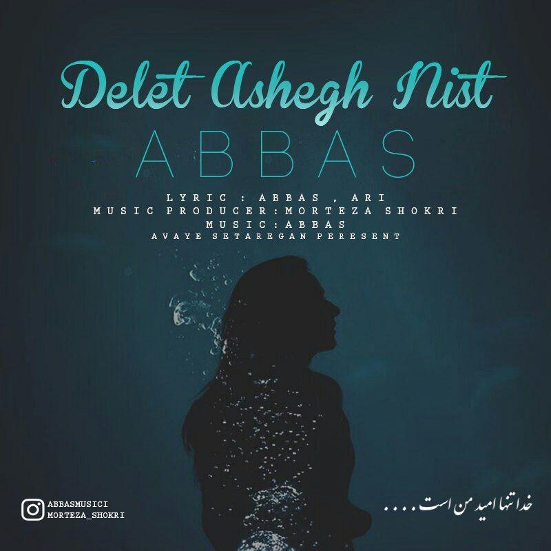 نامبر وان موزیک   دانلود آهنگ جدید Abbas-Delet-Ashegh-Nist