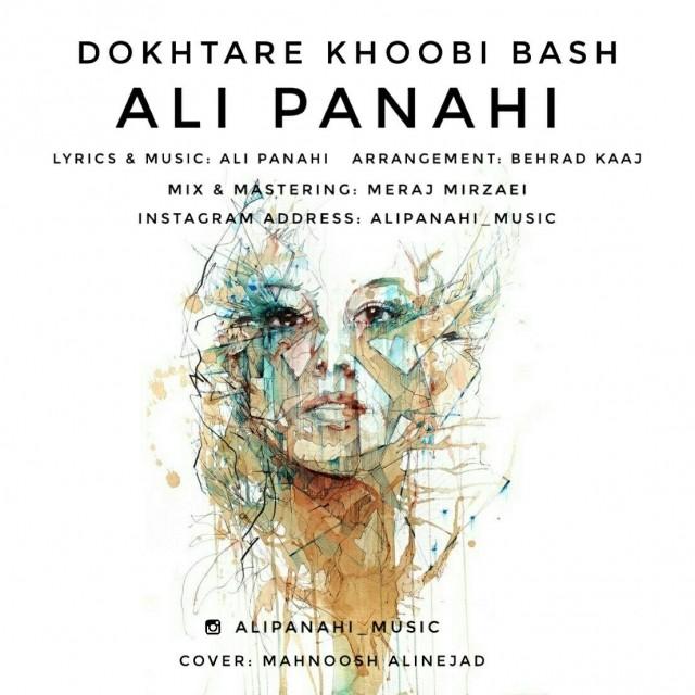 نامبر وان موزیک | دانلود آهنگ جدید Ali-Panahi-Dokhtare-Khoobi-Bash