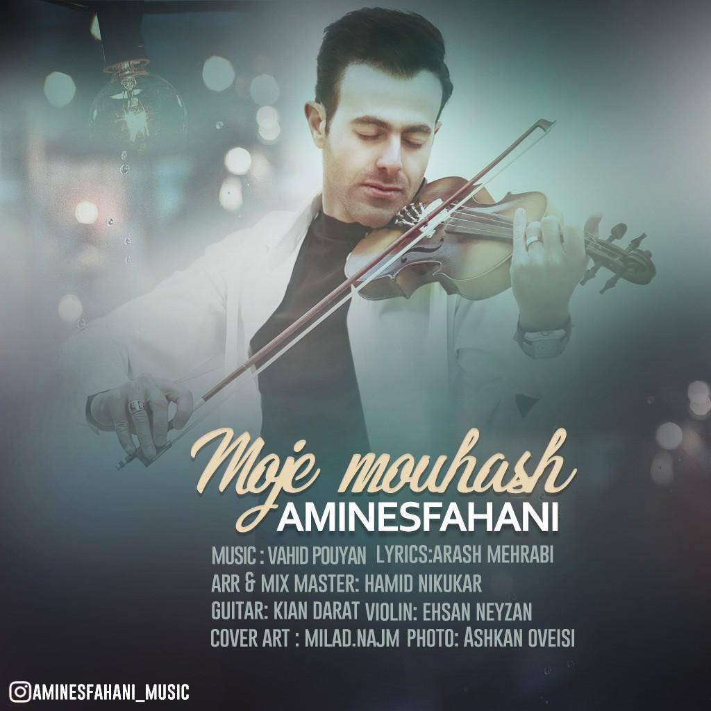 نامبر وان موزیک | دانلود آهنگ جدید Amin-Esfahani-Moje-Mouhash