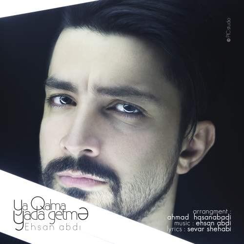 نامبر وان موزیک | دانلود آهنگ جدید Ehsan-abdi-ya-galma-yada-getma