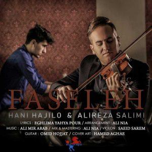 نامبر وان موزیک | دانلود آهنگ جدید Hani-Hajilo-Alireza-Salimi-Faseleh-300x300