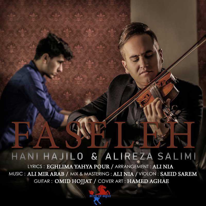 نامبر وان موزیک | دانلود آهنگ جدید Hani-Hajilo-Alireza-Salimi-Faseleh