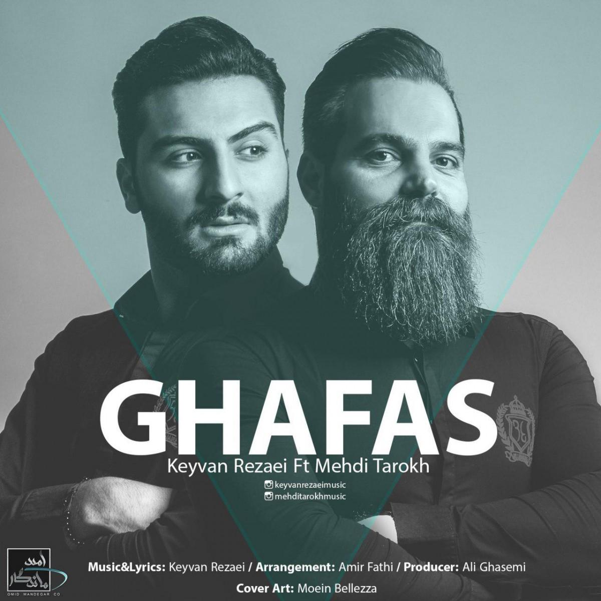 نامبر وان موزیک | دانلود آهنگ جدید Keyvan-Rezaei-Ghafas-Ft-Mehdi-Tarokh