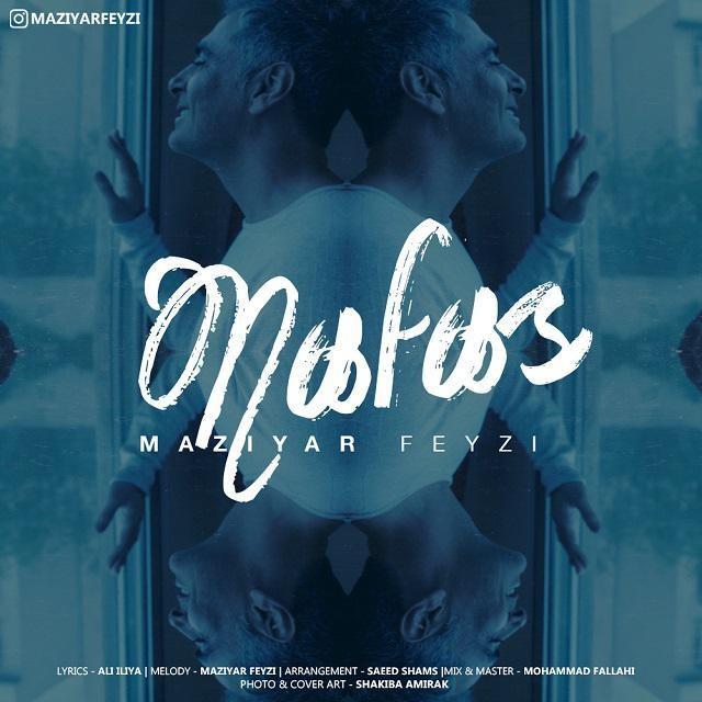 نامبر وان موزیک | دانلود آهنگ جدید Maziyar-Feyzi-Nafas