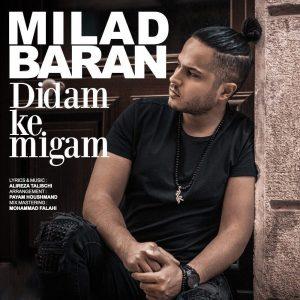 نامبر وان موزیک | دانلود آهنگ جدید Milad-Baran-Didam-Ke-Migam-300x300