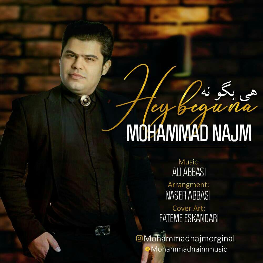 نامبر وان موزیک | دانلود آهنگ جدید Mohammad-Najm-Hey-Begu-Na