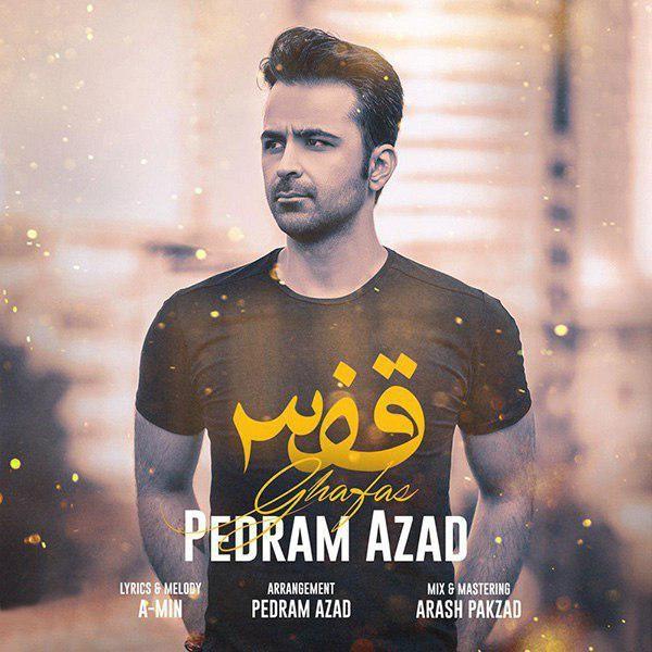 نامبر وان موزیک | دانلود آهنگ جدید Pedram-Azad-Ghafas