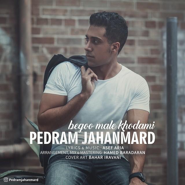نامبر وان موزیک | دانلود آهنگ جدید Pedram-Jahanmard-Begoo-Male-Khodami