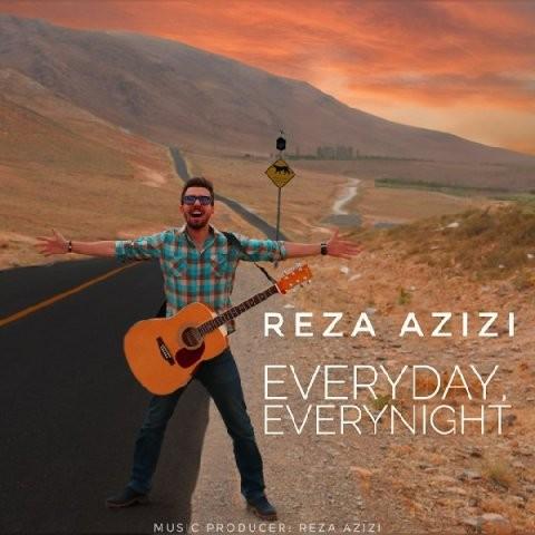نامبر وان موزیک | دانلود آهنگ جدید Reza-Azizi-Everyday-Everynight