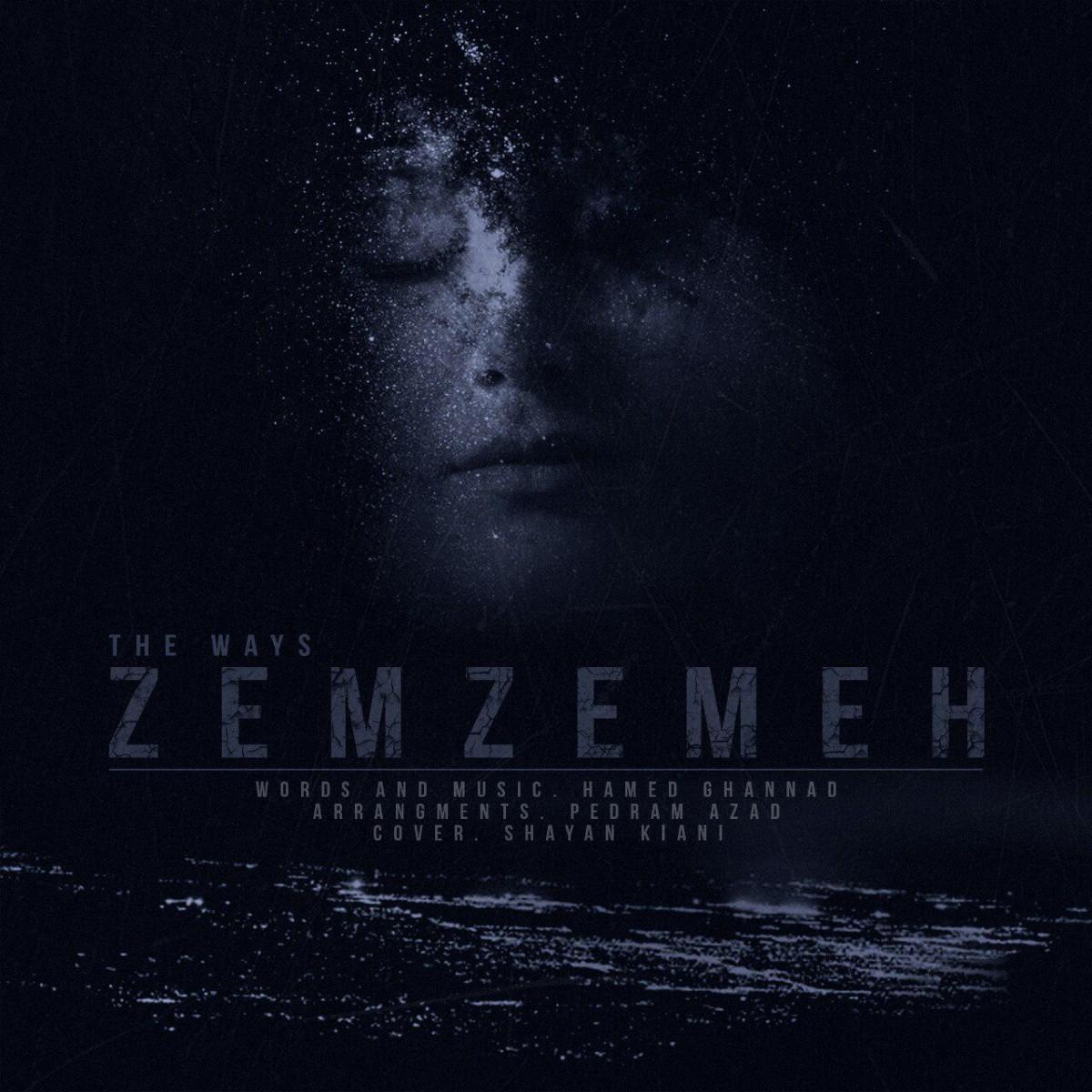 نامبر وان موزیک | دانلود آهنگ جدید The-Ways-Zemzemeh